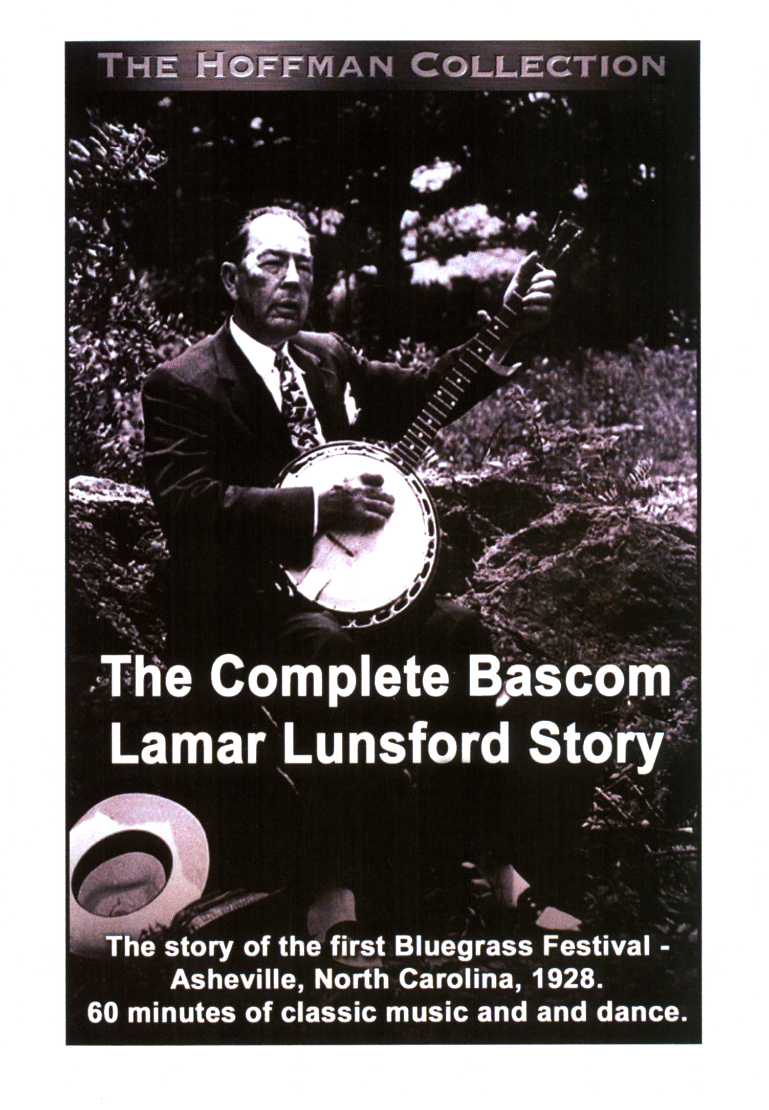 The Complete Bascom Lamar Lunsford Story