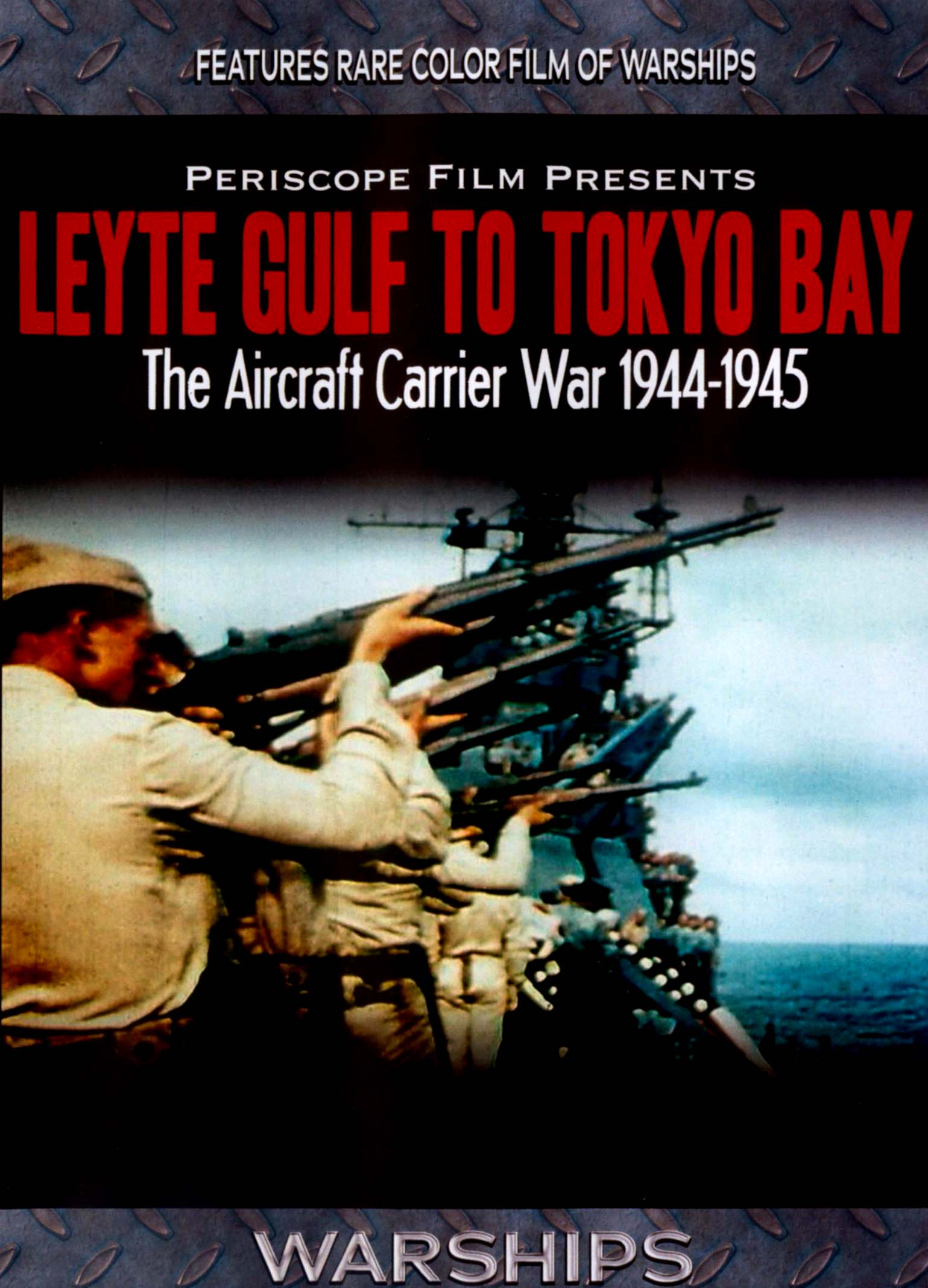 Leyte Gulf to Tokyo Bay: The Aircraft Carrier War: 1944-1945