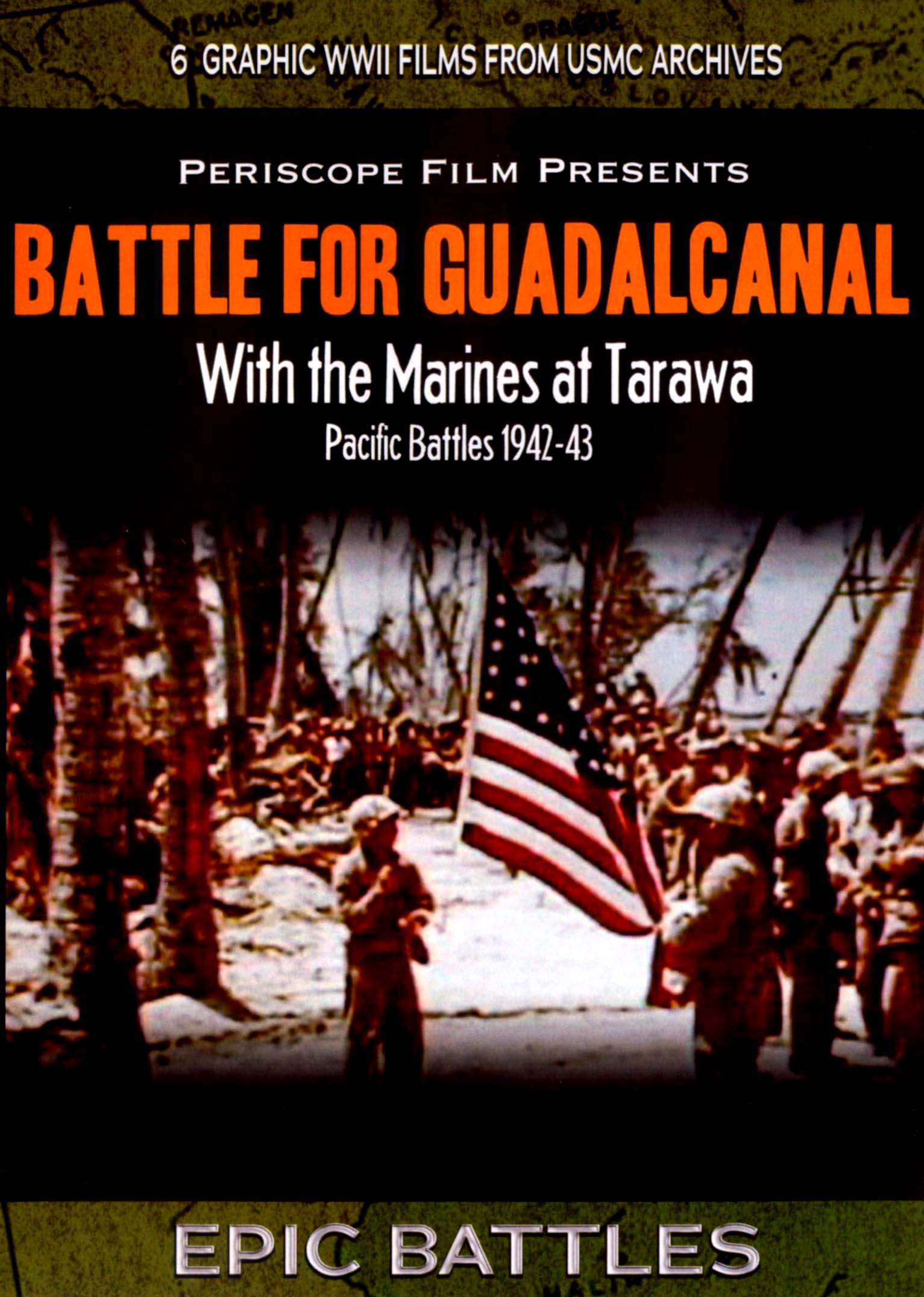Battle for Guadalcanal: With the Marines at Tarawa