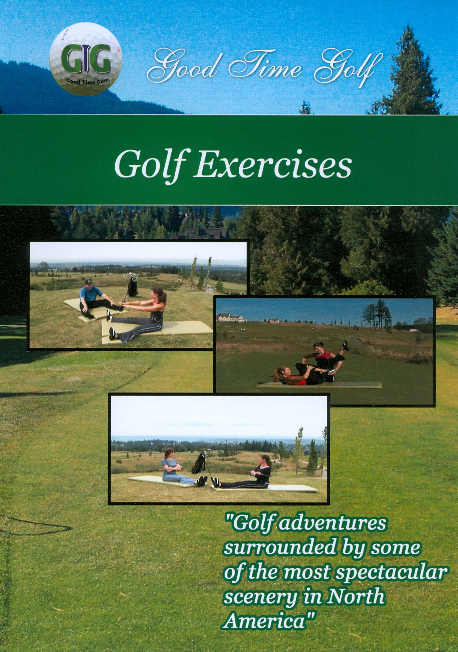 Good Time Golf: Golf Exercises