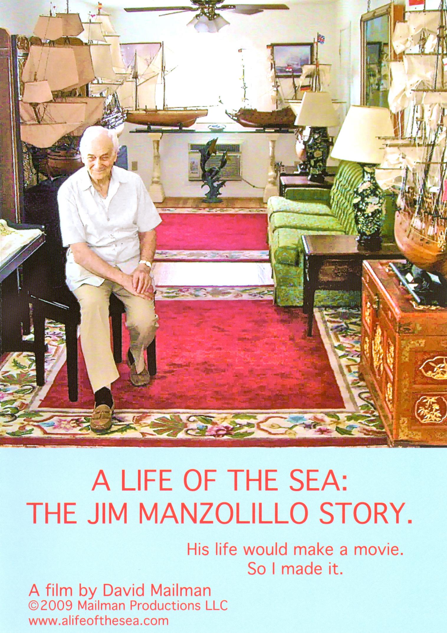 Life of the Sea: The Jim Manzolillo Story