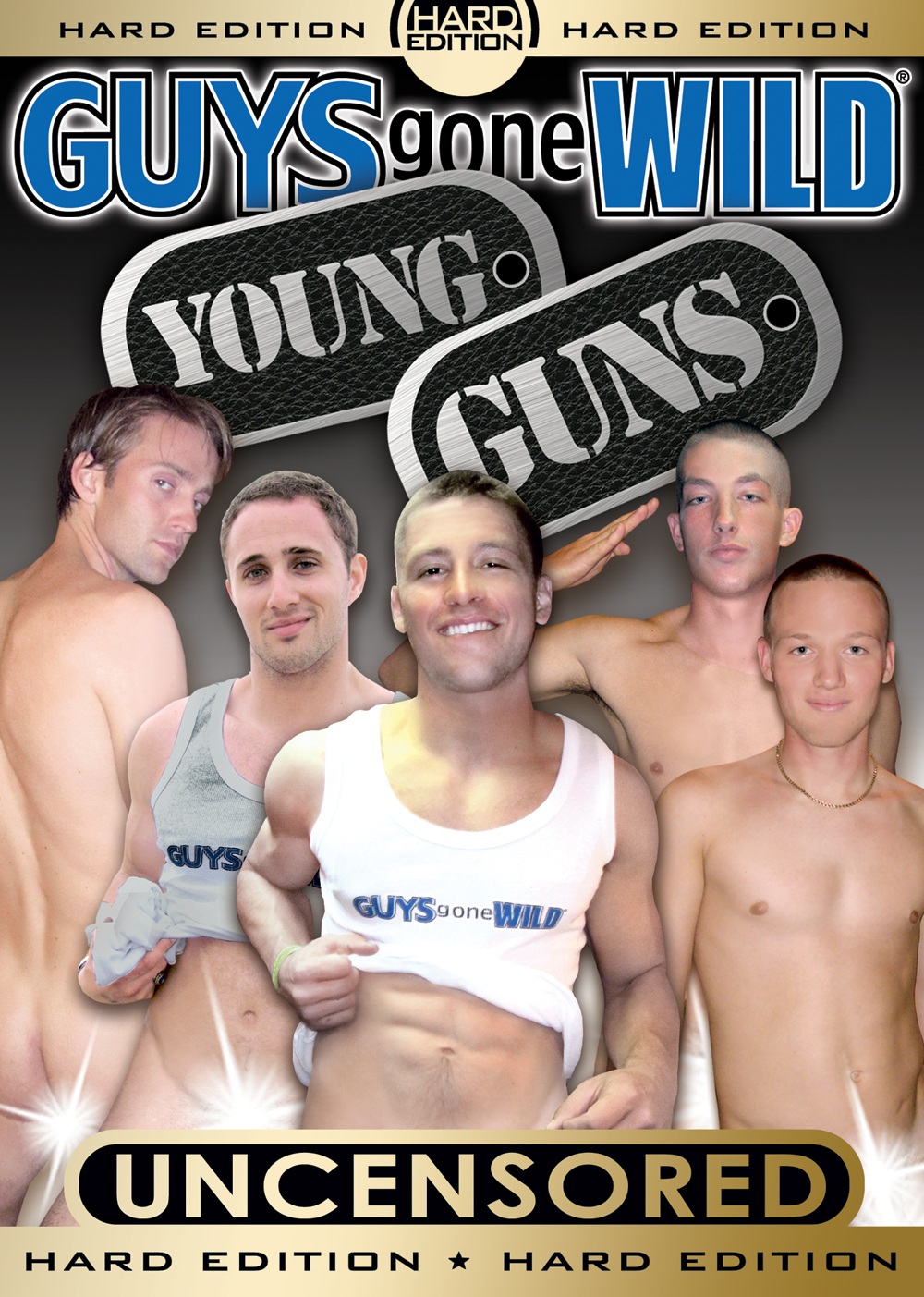 Guys Gone Wild: Young Guns