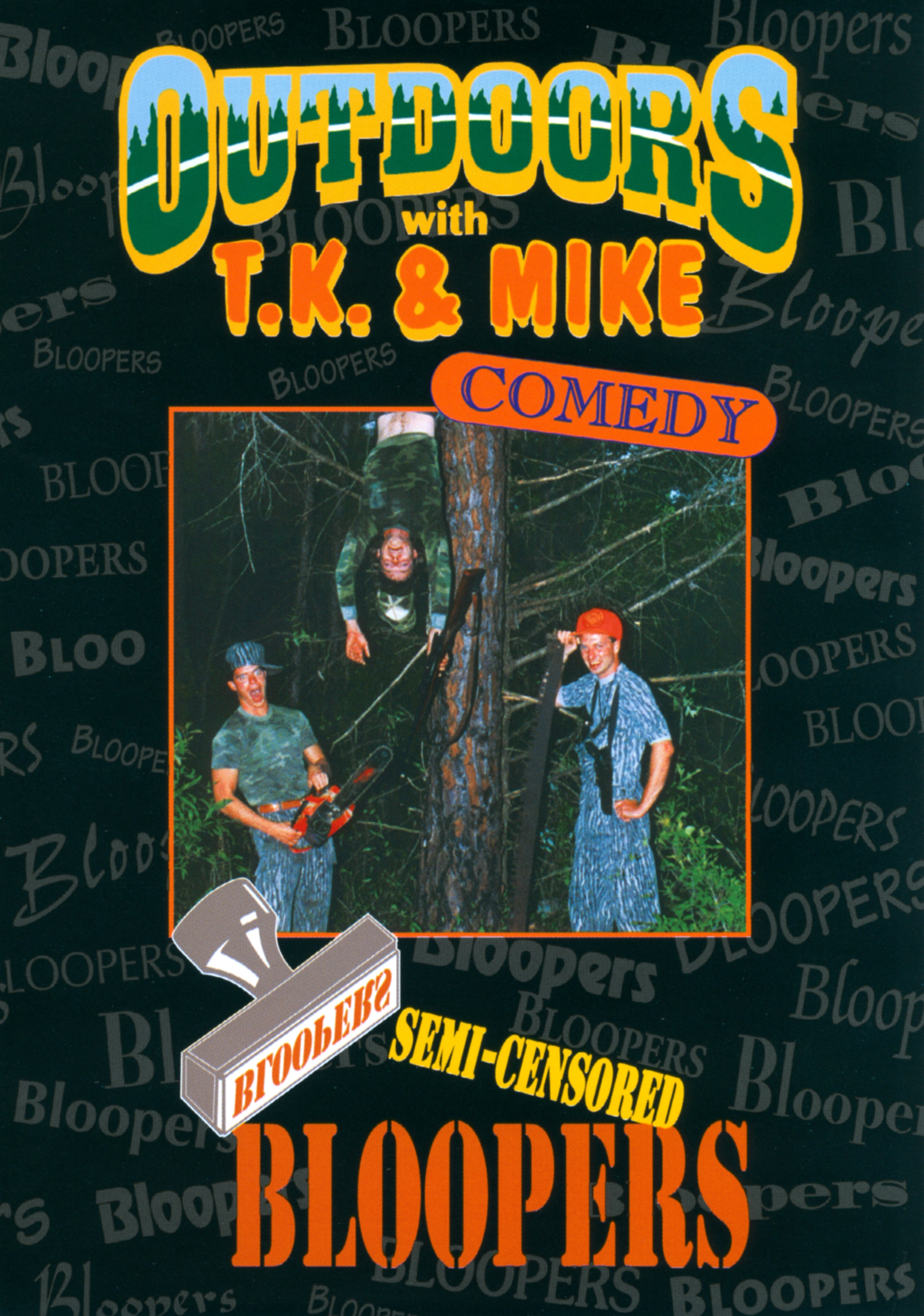 Outdoors with T.K. & Mike: Semi-Censored Bloopers