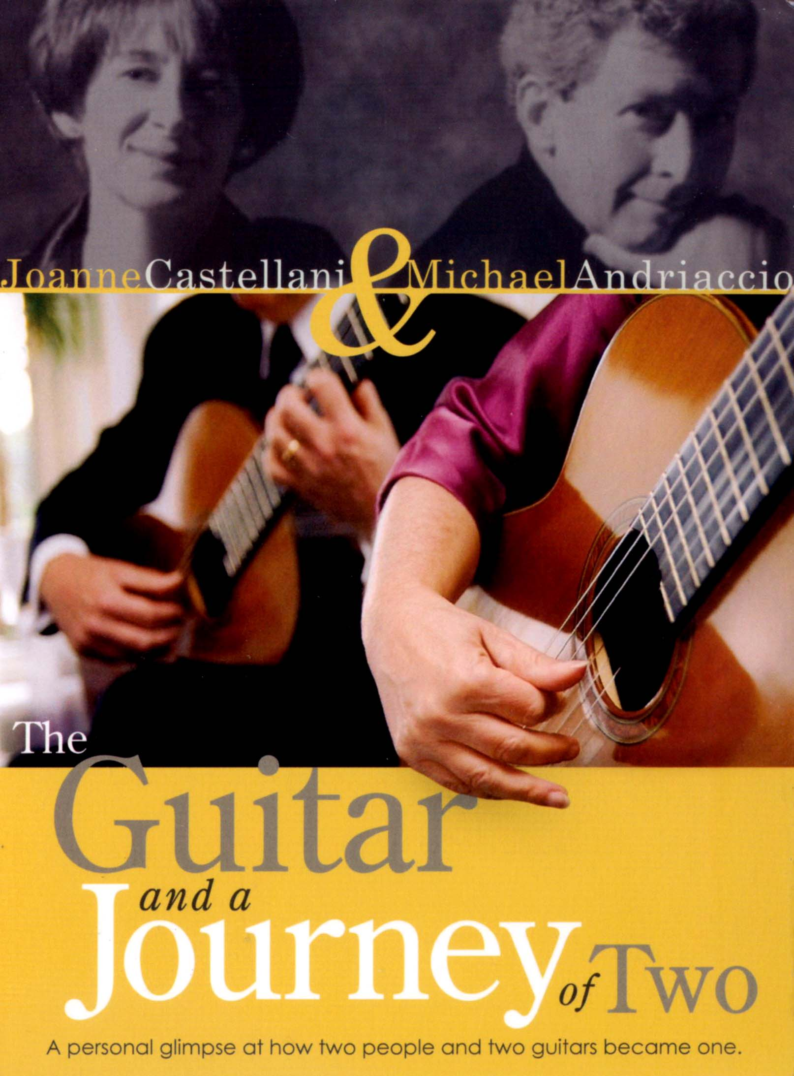 Joanne Castellani & Michael Andriaccio: The Guitar and a Journey of Two