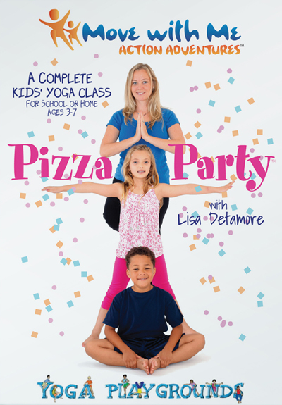 Move With Me Action Adventures: Yoga Playgrounds - Pizza Party