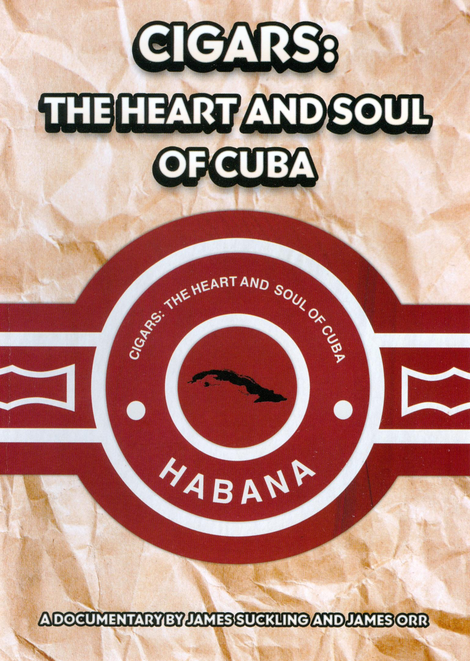 Cigars: The Heart and Soul of Cuba