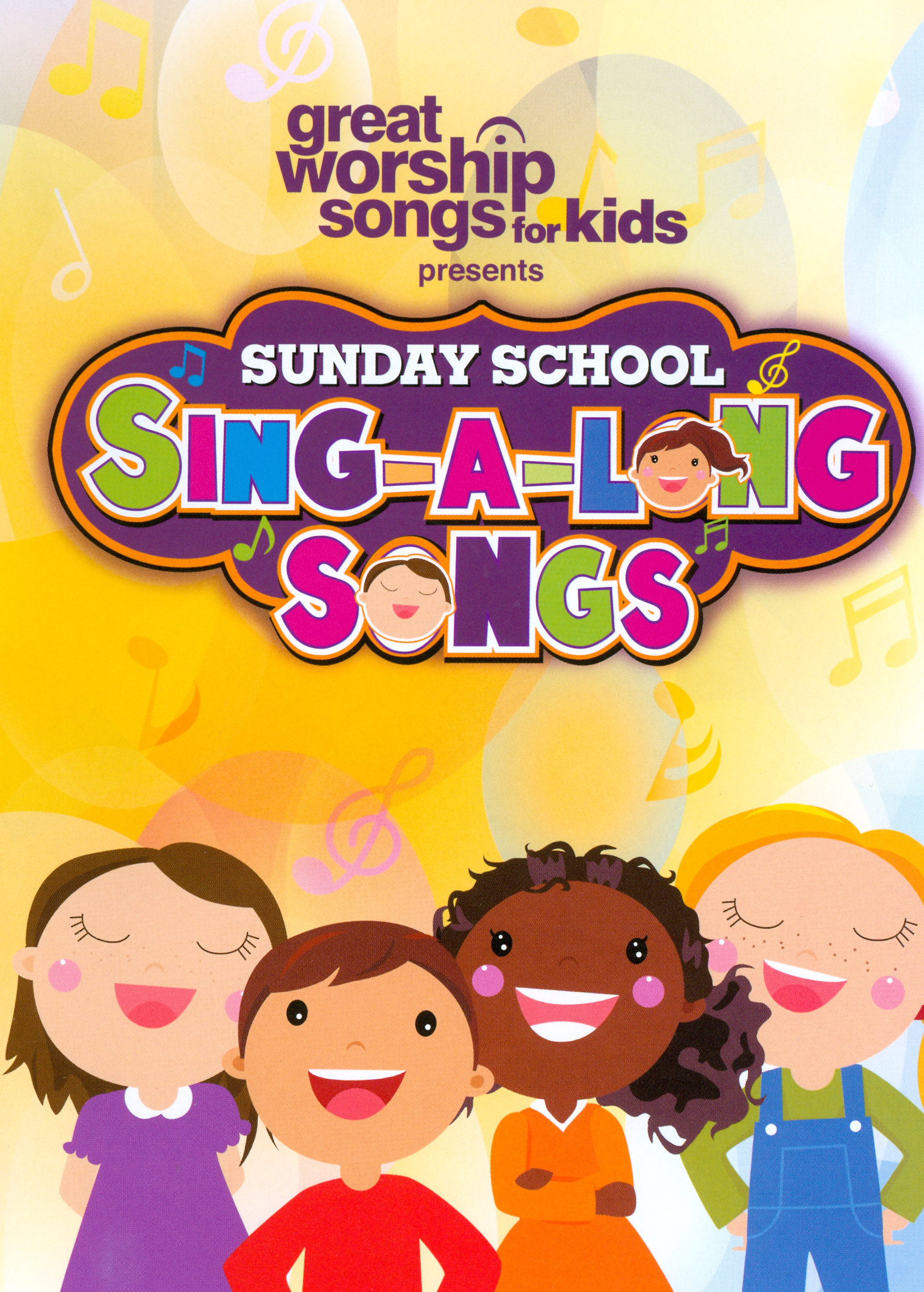 Great Worship Songs for Kids Presents: Sunday School Sing-A-Long Songs