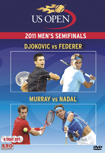 US Open: 2011 Men's Semifinals - Djokovic vs. Federer/Murray vs. Nadal