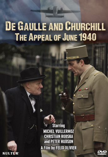 De Gaulle and Churchill: The Appeal of June 1940