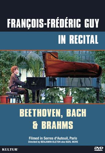 François-Frédéric Guy: In Recital - Beethoven, Bach & Brahms