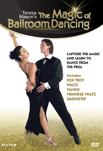 Teresa Mason's The Magic of Ballroom Dancing