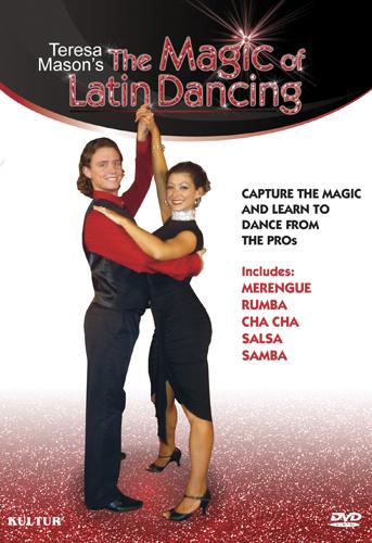 Teresa Mason's The Magic of Latin Dancing