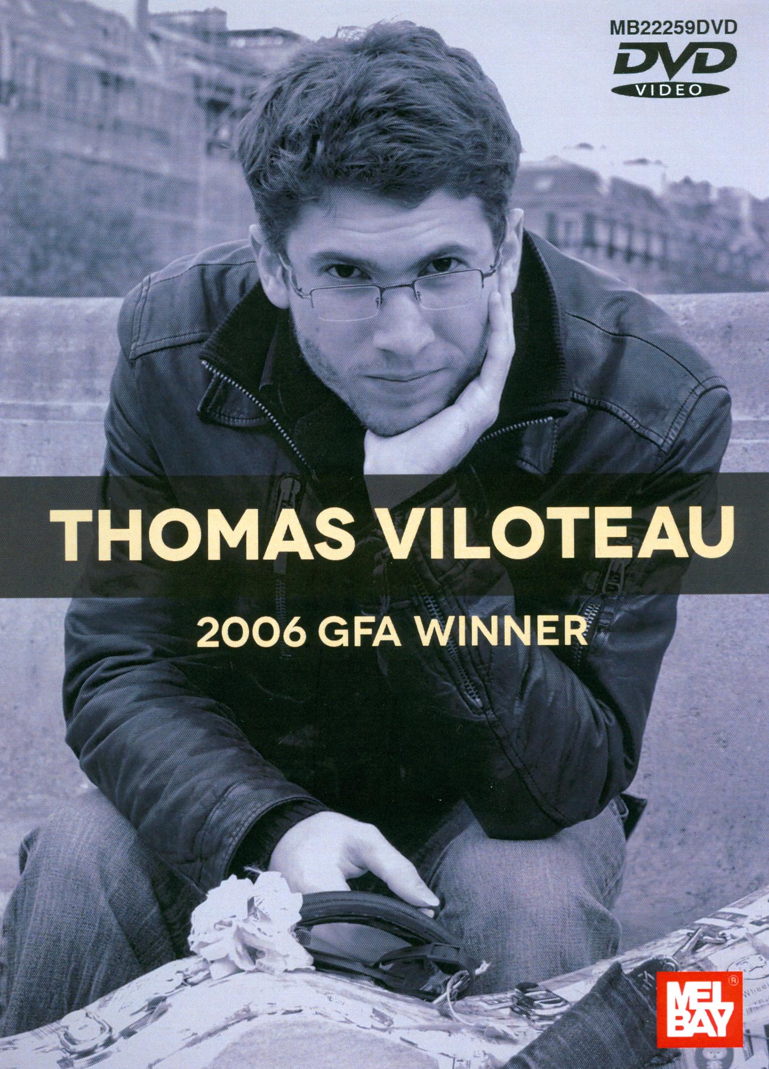 Thomas Viloteau: 2006 GFA Winner
