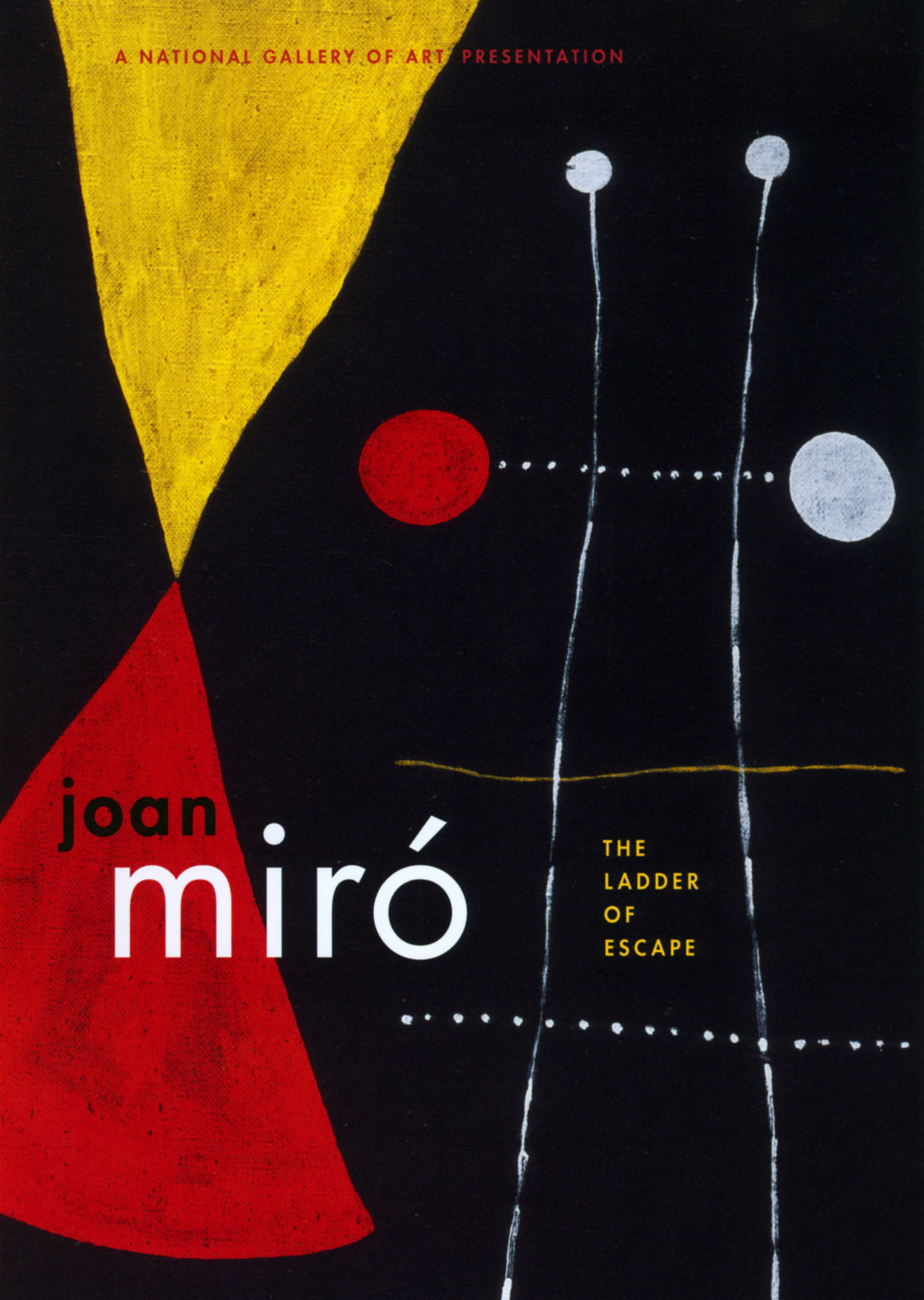 Joan Miró: The Ladder of Escape