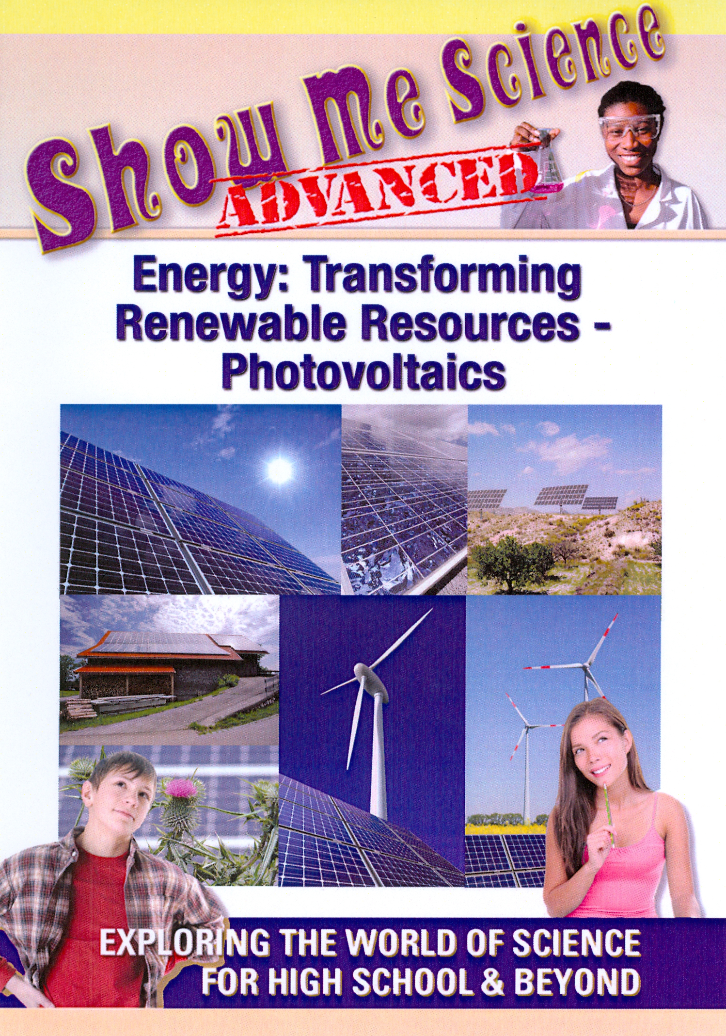 Show Me Science Advanced: Energy - Transforming Renewable Resources: Photovoltaics