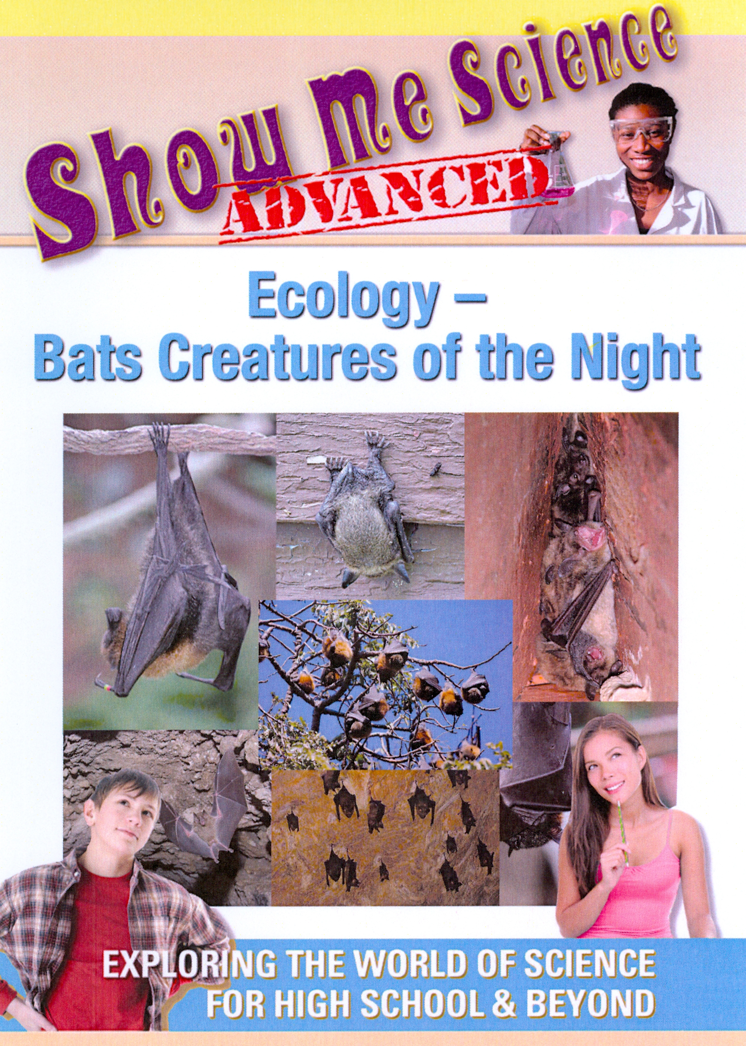 Show Me Science Advanced: Ecology - Bats, Creatures of the Night