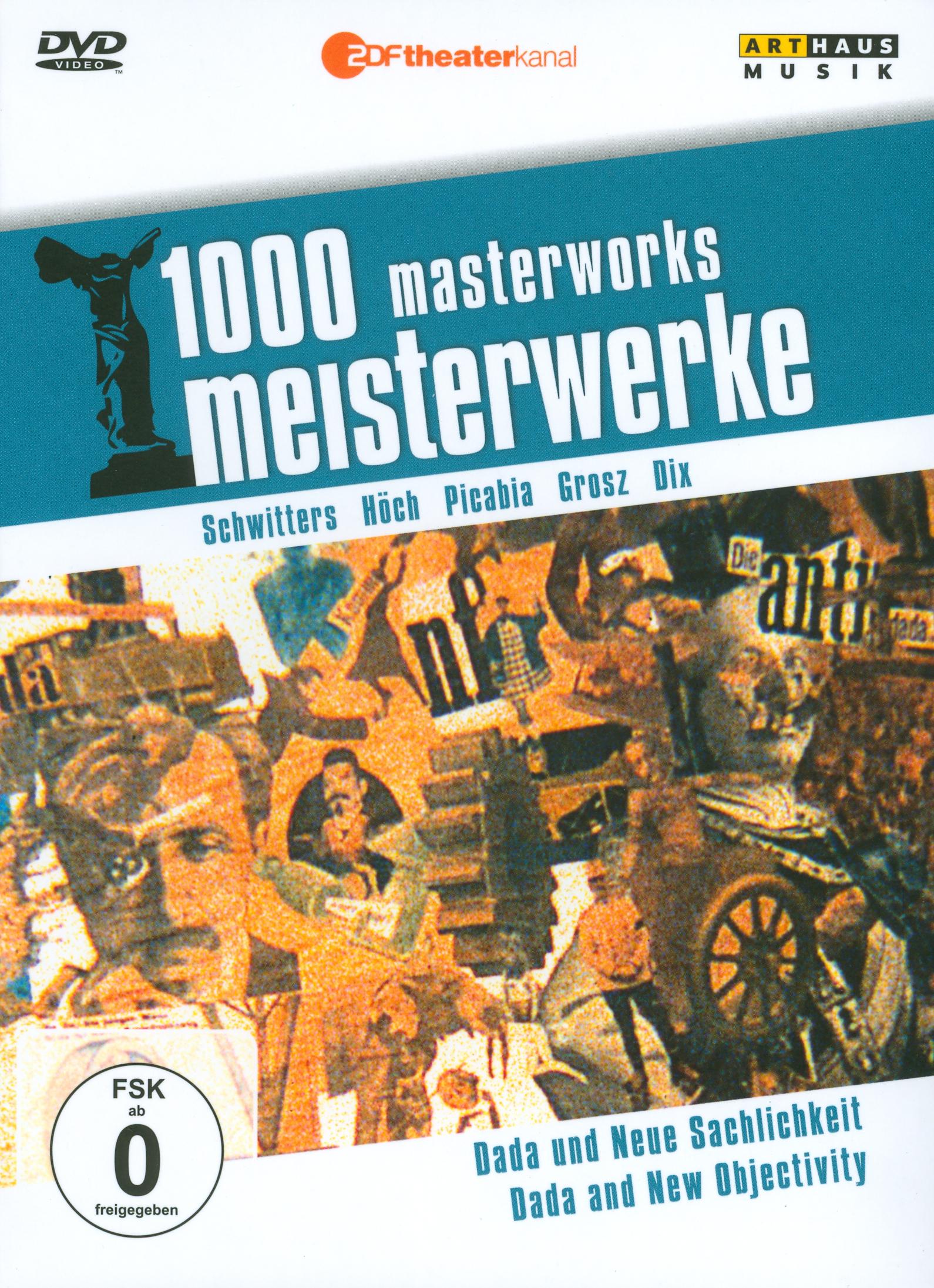 1000 Masterworks: Dada and New Objectivity