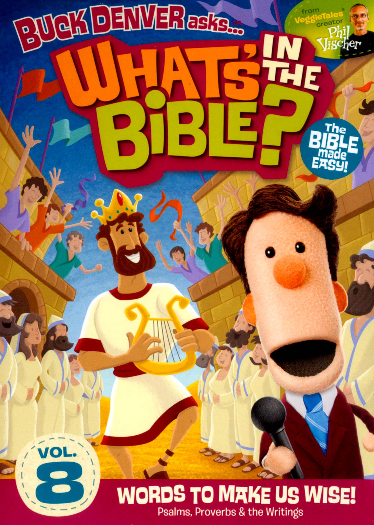 What's in the Bible?, Vol. 8: Words to Make Us Wise