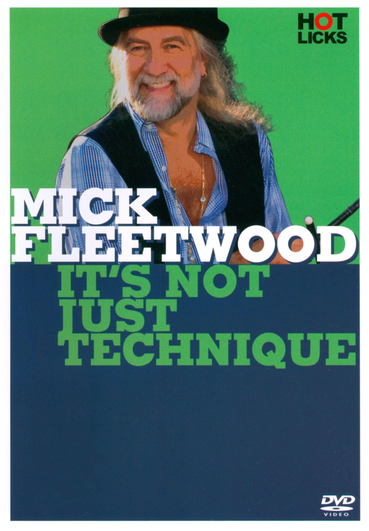 Mick Fleetwood: It's Not Just Technique