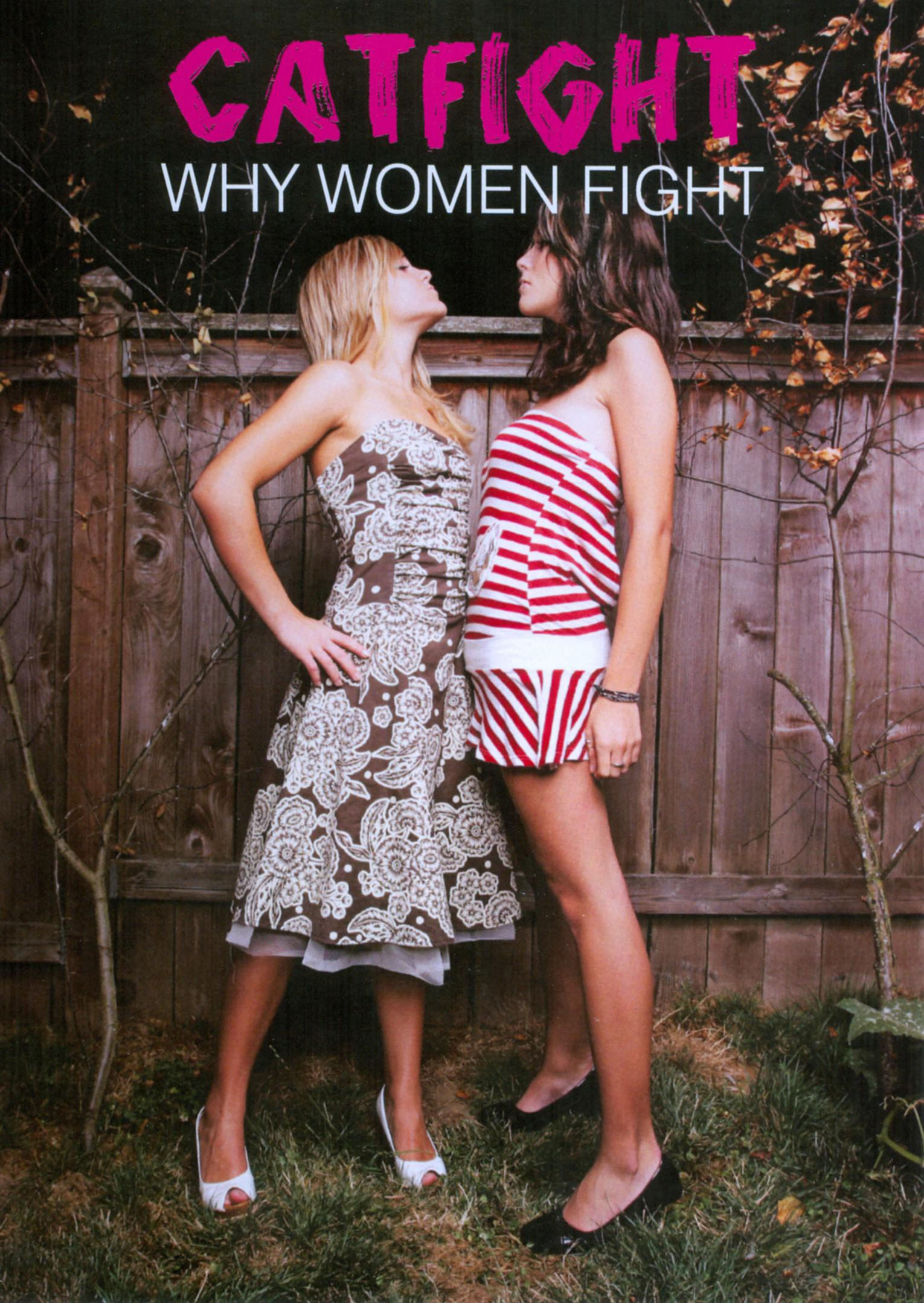 Catfight: Why Women Fight