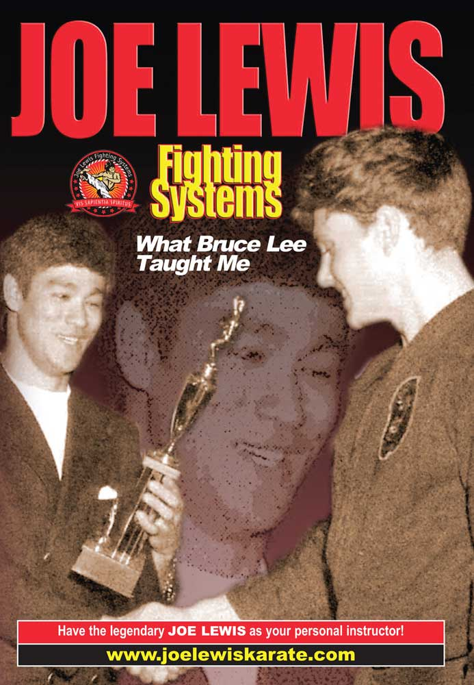 Joe Lewis Fighting Systems: What Bruce Lee Taught Me
