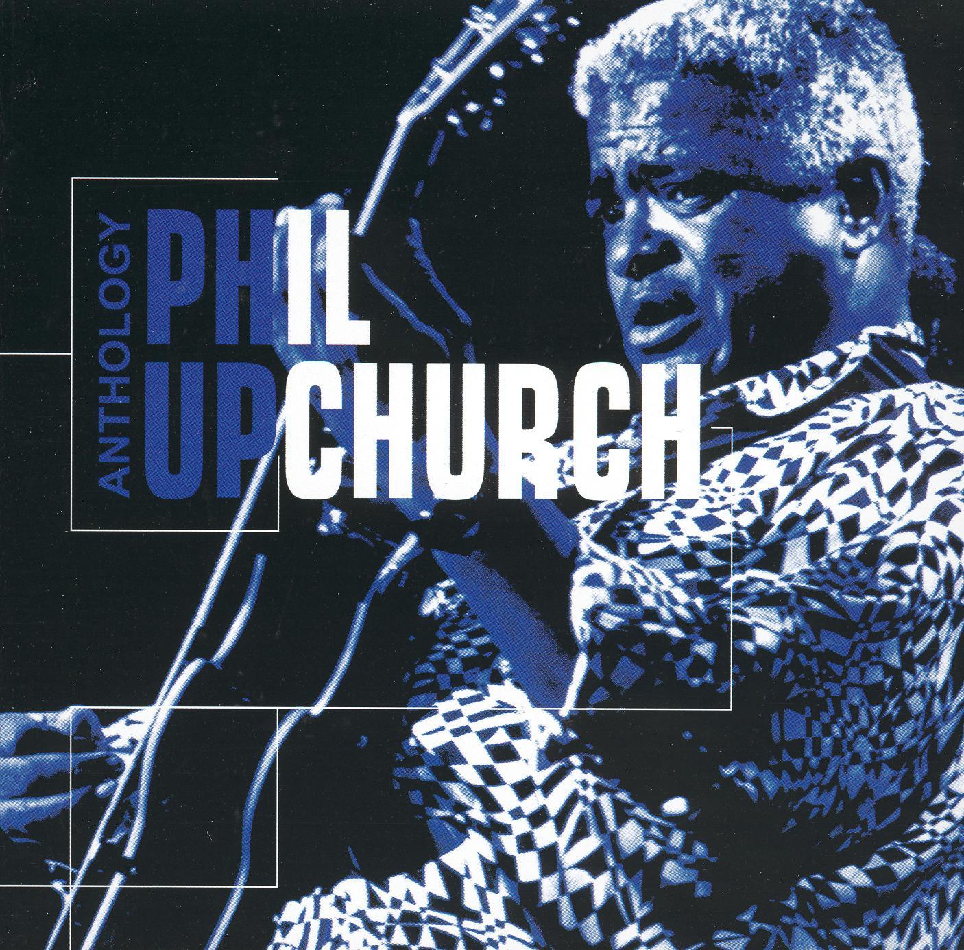 Phil Upchurch: Anthology