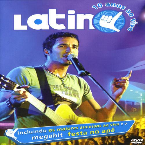 Latino: Ao Vivo 10 Anos