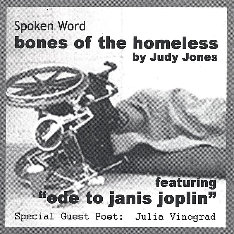 Judy Jones: Bones of the Homeless
