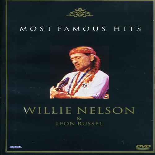 Most Famous Hits: Willie Nelson & Leon Russell