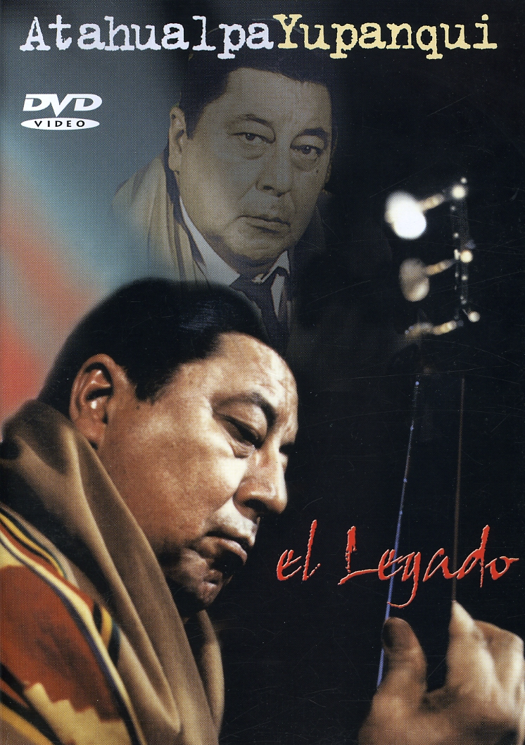 Atahualpa Yupanqui: El Legado