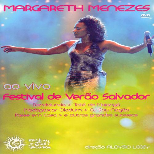 Margareth Menezes: Ao Vivo - Festival De Verao Salvador 2004