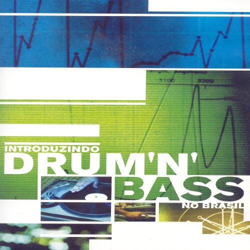 Introduzindo Drum N Bass No Brasil