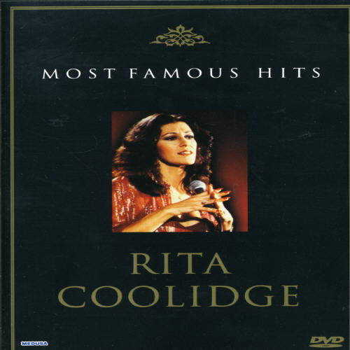 Most Famous Hits: Rita Coolidge - Live