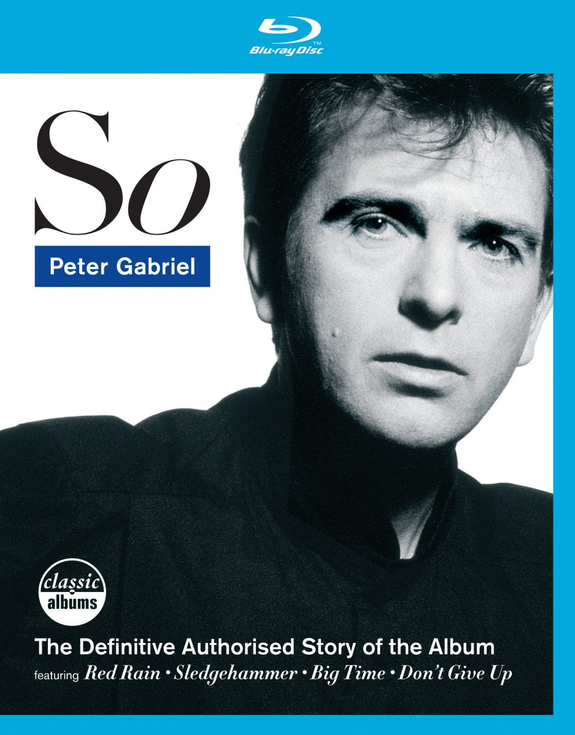 Classic Albums: Peter Gabriel - So