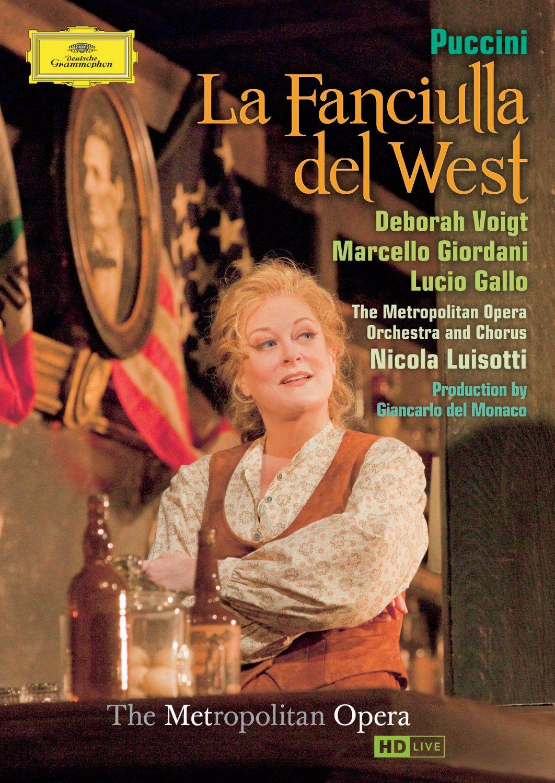 La Fanciulla del West (The Metropolitan Opera)
