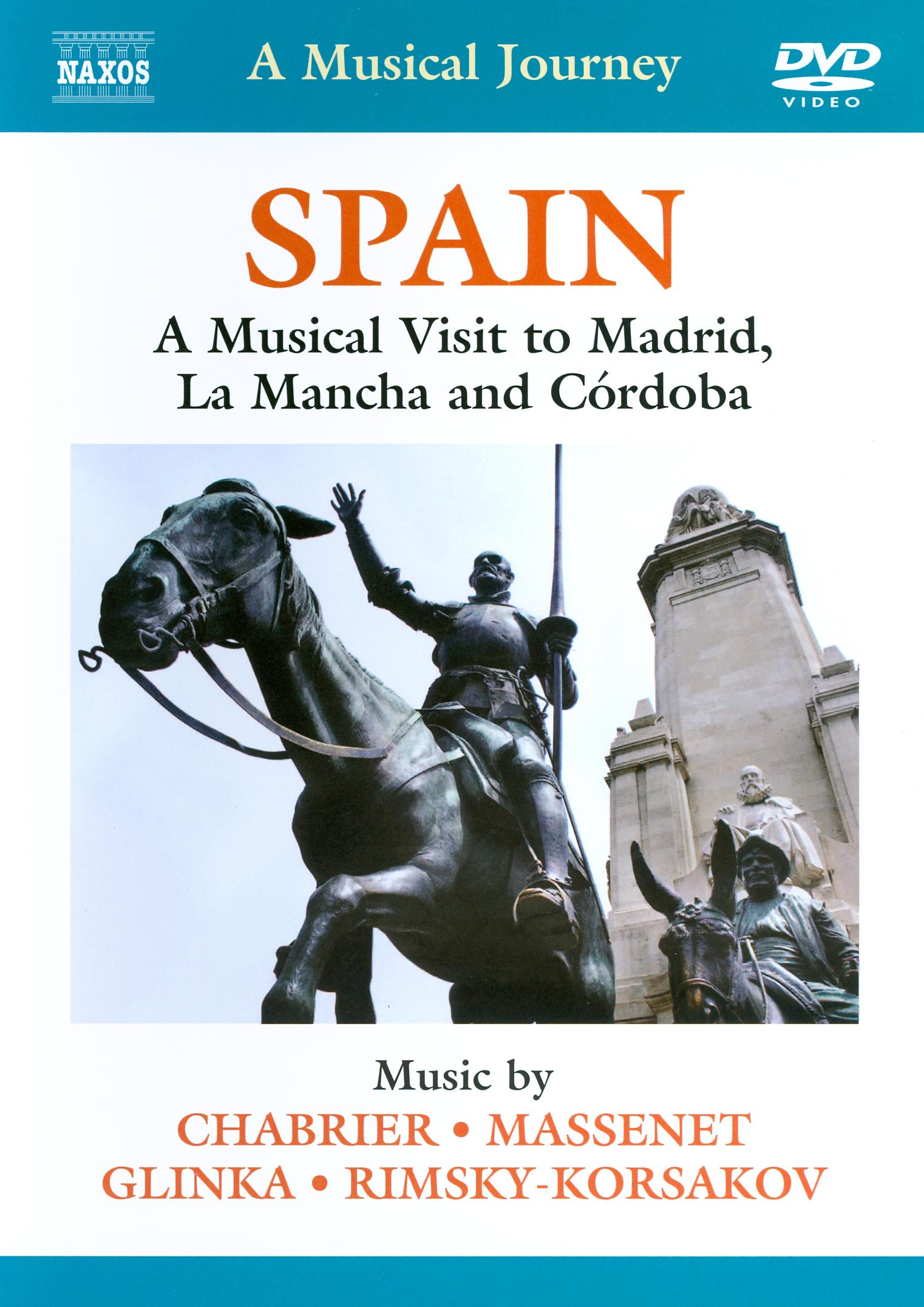 A Musical Journey: Spain - A Musical Visit to Madrid, La Mancha and Córdoba