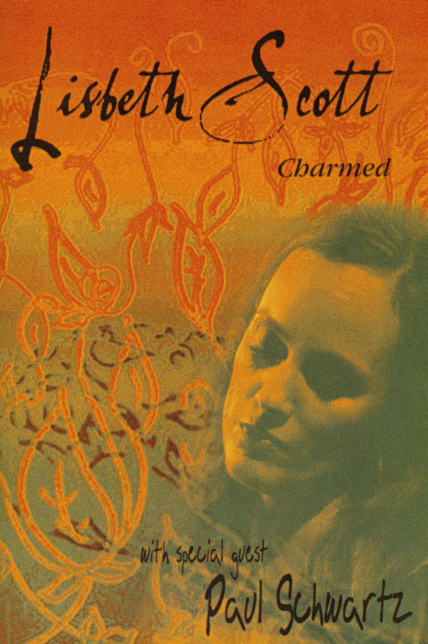 Lisbeth Scott with Special Guest Paul Schwartz: Charmed