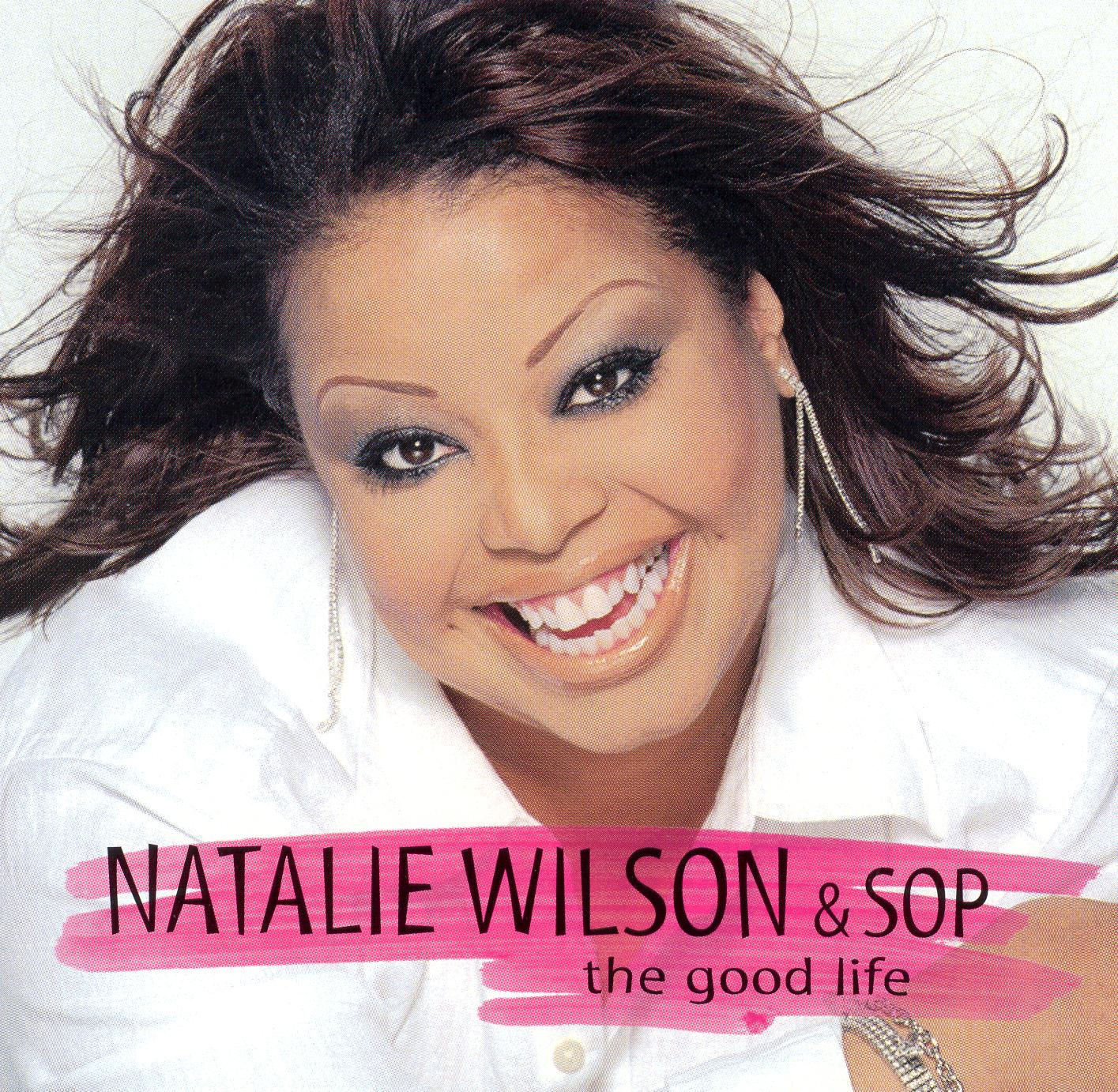 Natalie Wilson: The Good Life