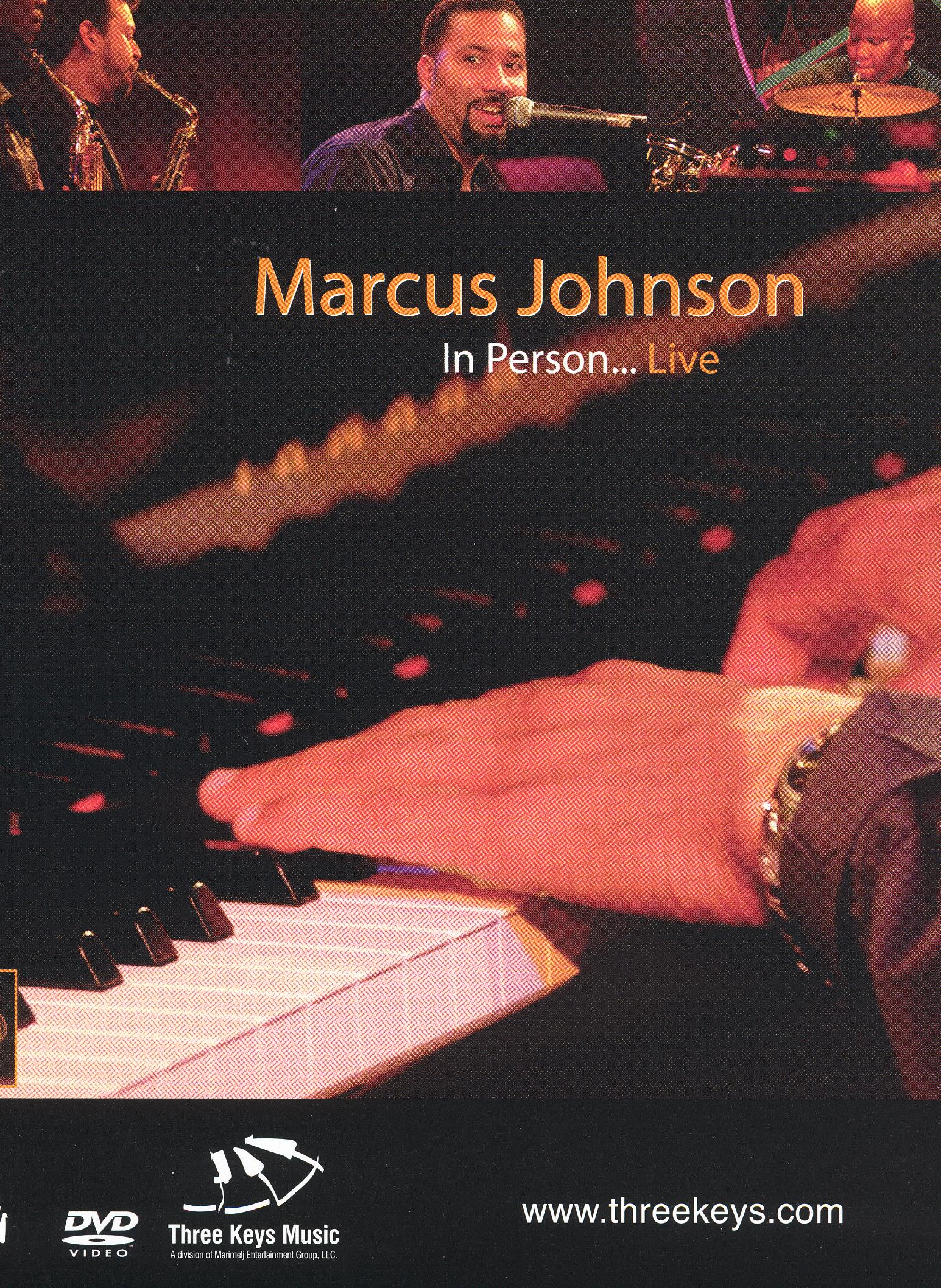 Marcus Johnson: In Person - Live