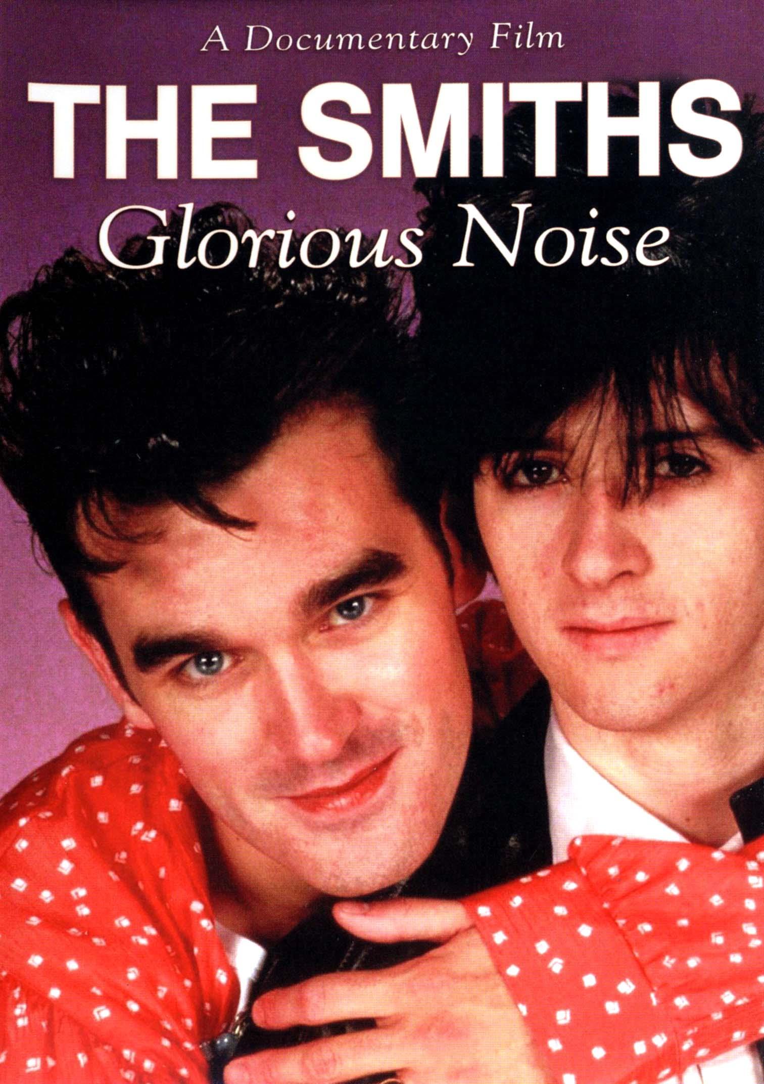 The Smiths: Glorious Noise