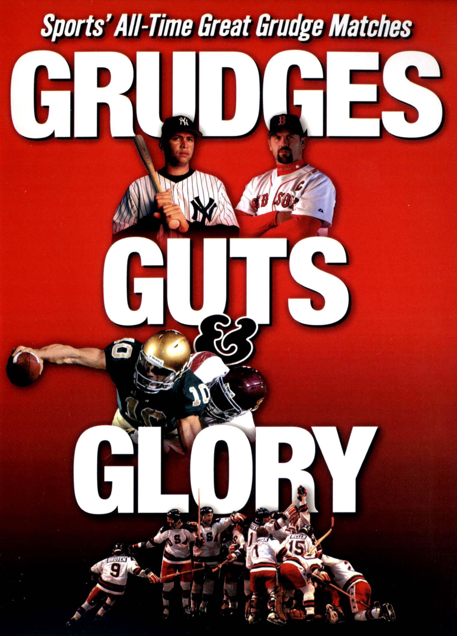 Grudges, Guts & Glory