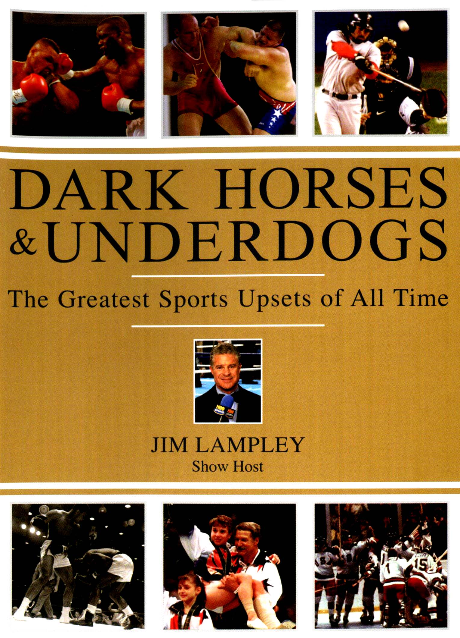 Dark Horses & Underdogs: The Greatest Sports Upsets of All Time