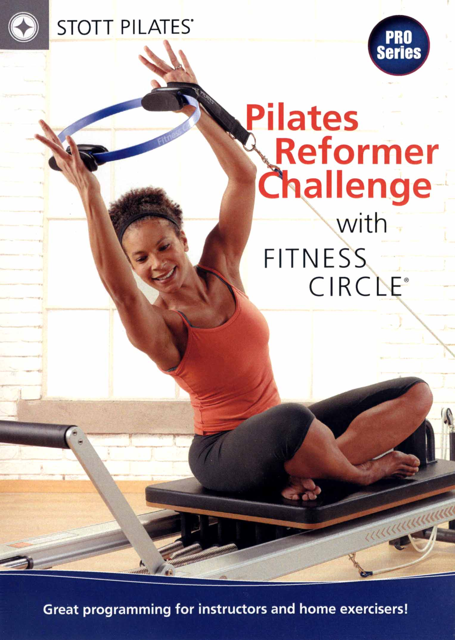 Stott Pilates: Pilates Reformer Challenge With Fitness Circle