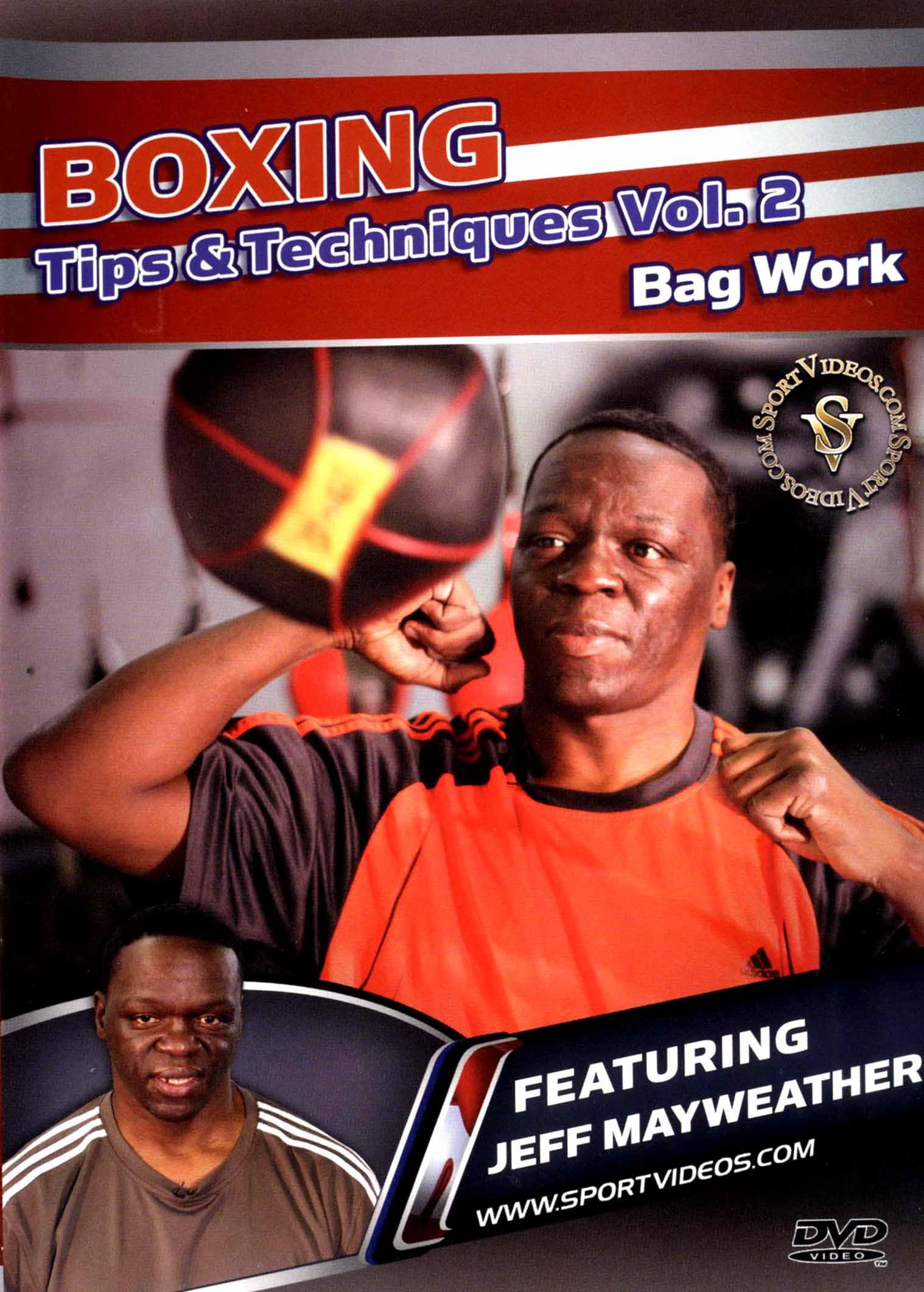 Boxing Tips & Techniques, Vol. 2: Bag Work
