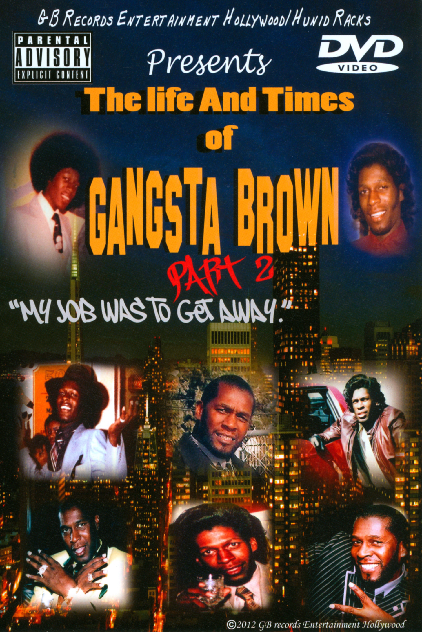 Gangsta Brown: The Life and Times of Gangsta Brown, Part 2
