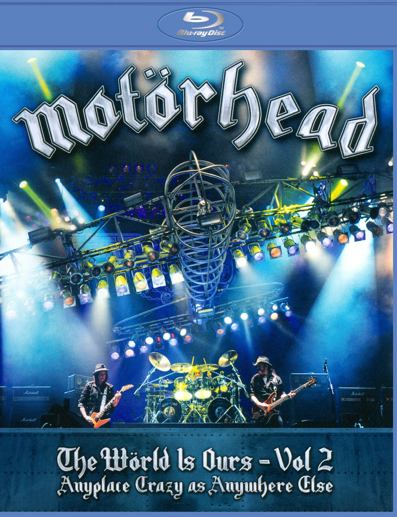 Motörhead: The Wörld Is Ours, Vol. 2 - Anyplace Crazy As Anywhere Else
