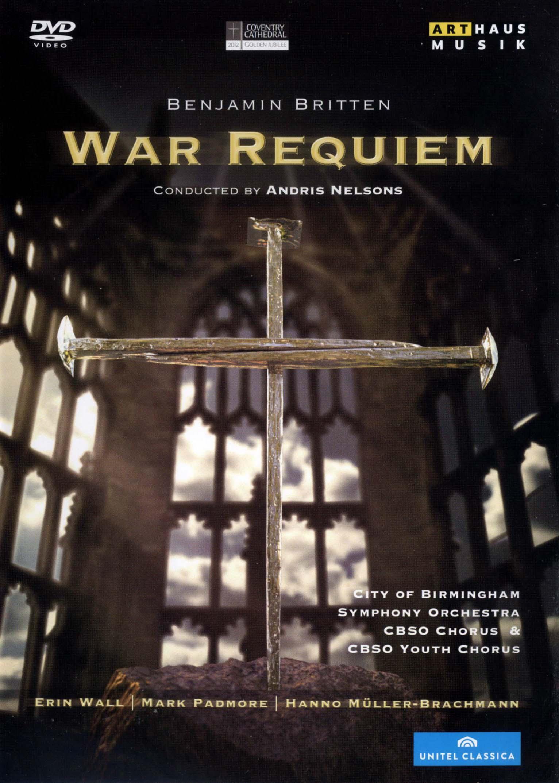 Andris Nelsons/City of Birmingham Symphony Orchestra: Benjamin Britten - War Requiem