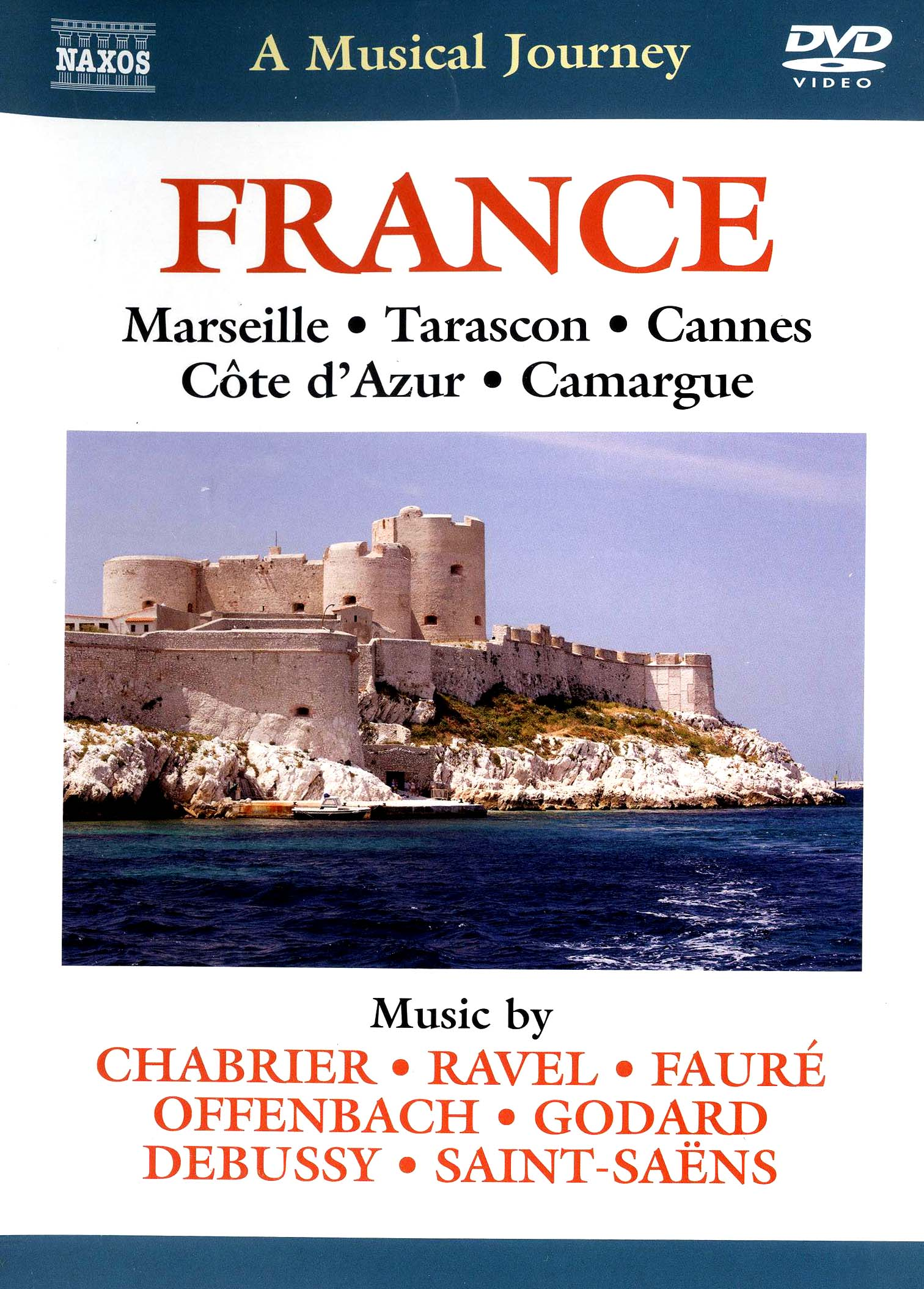 A Musical Journey: France - Marseille/Tarascon/Cannes/Côte d'Azur/Camargue