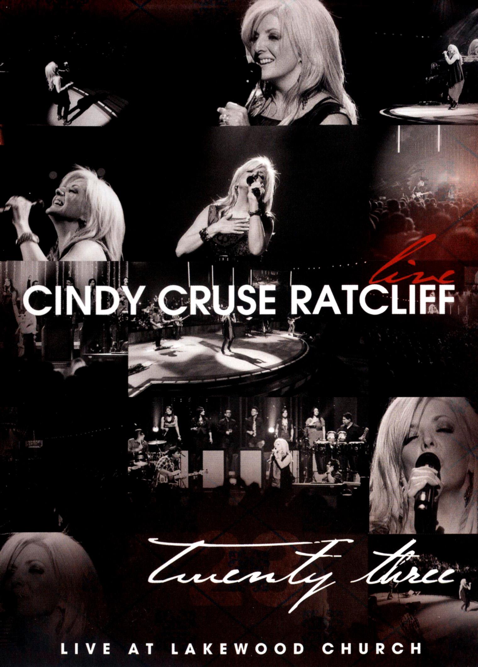 Cindy Cruse Ratcliff: Twenty Three - Live at Lakewood Church