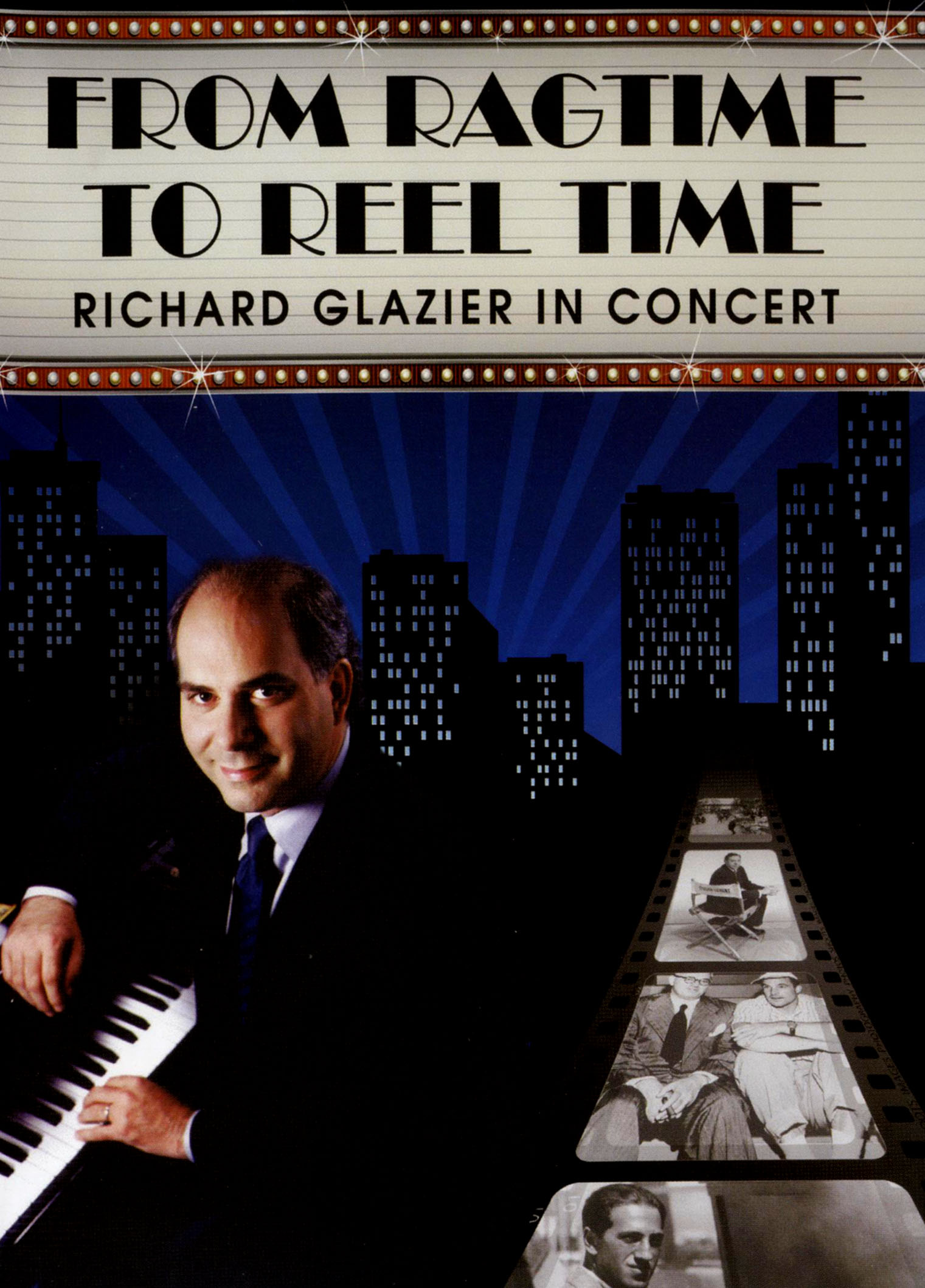 Richard Glazier in Concert: From Ragtime to Reel Time